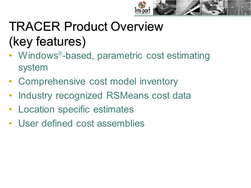 TRACER and NGT Estimation Kyle Knudson, TRACER Product