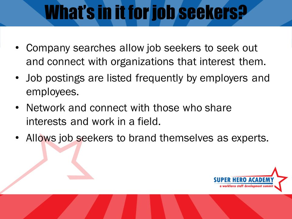 What's in it for job seekers.