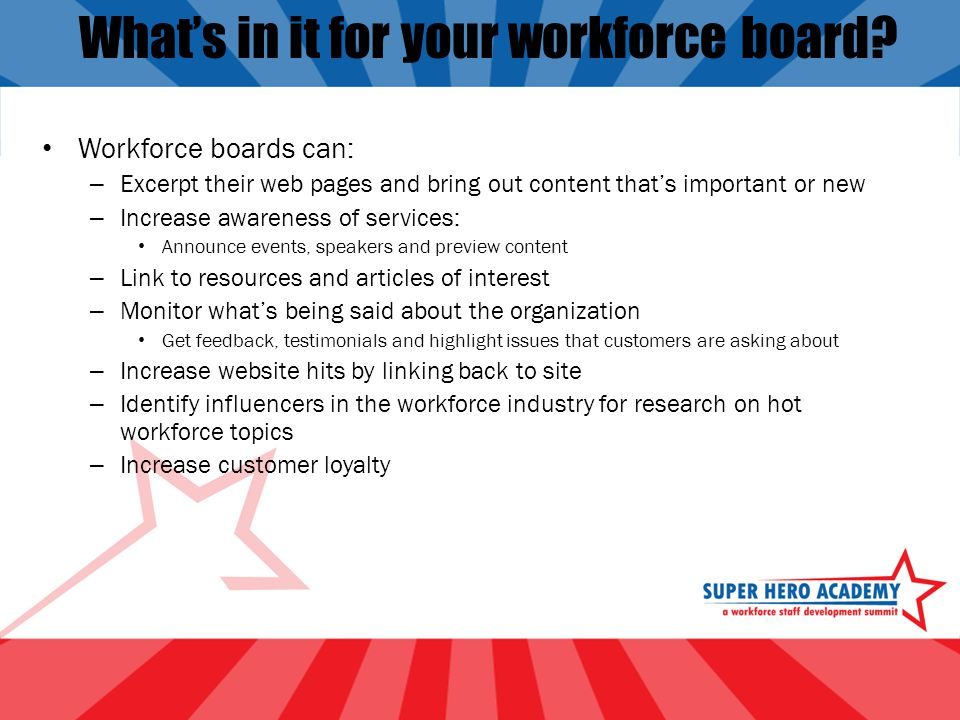 What's in it for your workforce board.