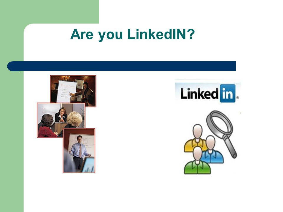 Are you LinkedIN A