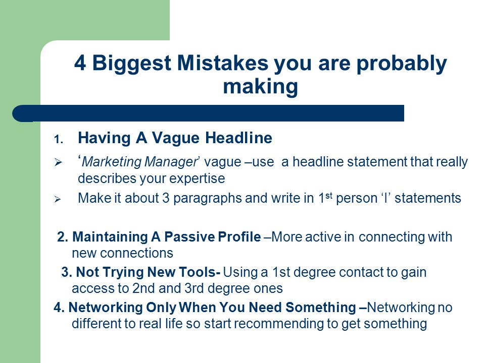 4 Biggest Mistakes you are probably making 1.