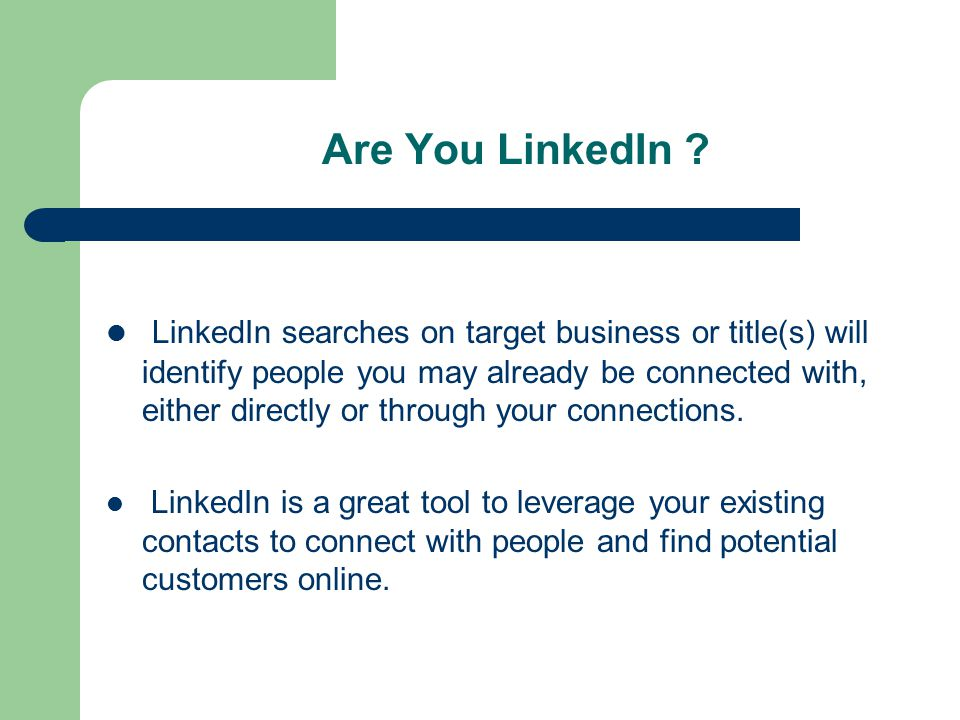 Are You LinkedIn .