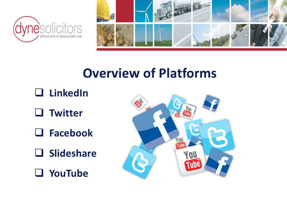 Overview of Platforms  LinkedIn  Twitter  Facebook  Slideshare  YouTube Business Development in the Information Age Online Marketing For Transport
