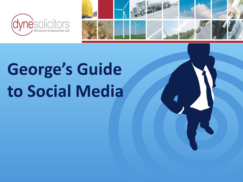 George's Guide to Social Media Business Development in the Information Age Online Marketing For Transport