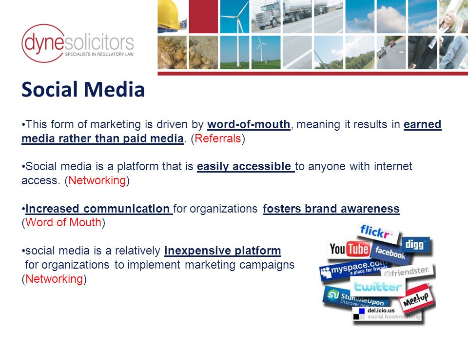 Social Media This form of marketing is driven by word-of-mouth, meaning it results in earned media rather than paid media.