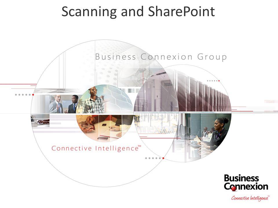 Scanning and SharePoint  #SBWJHB Brandon Botes – Senior