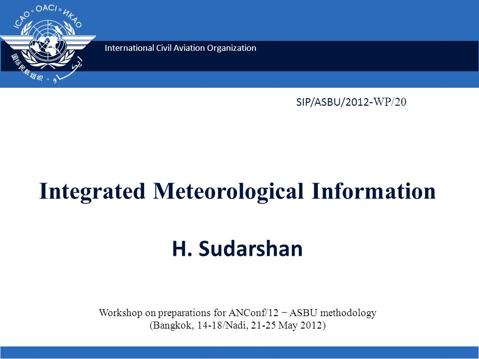 International Civil Aviation Organization Integrated Meteorological Information H.