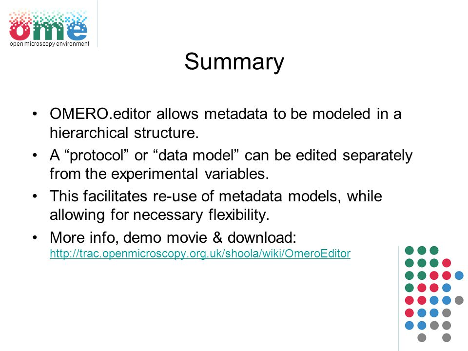 OMERO editor A tool for scientists to record their