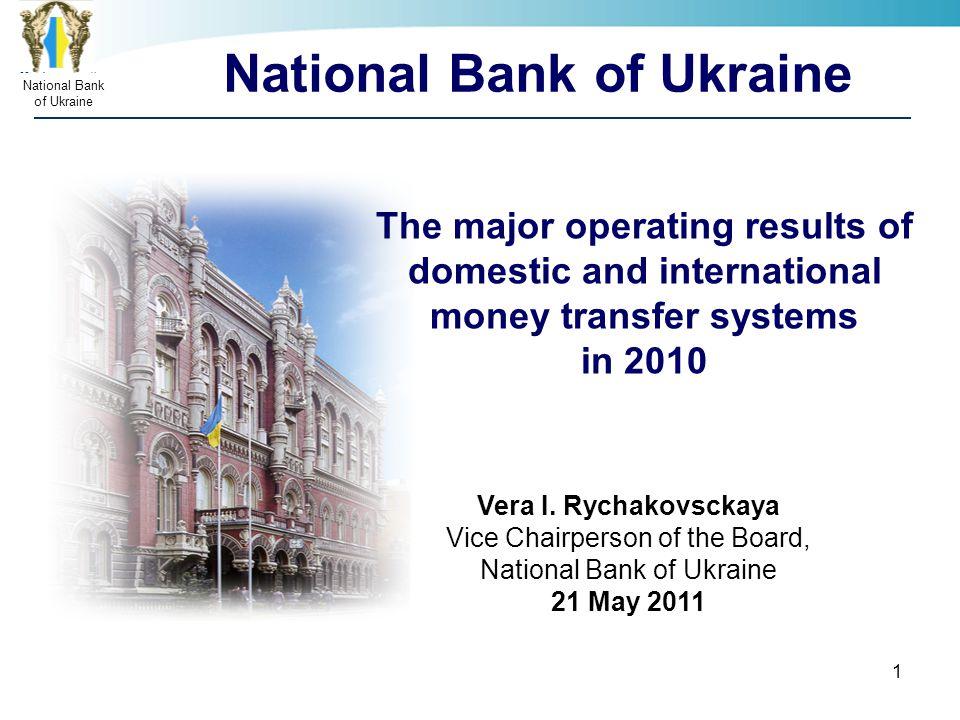 НаціональнийбанкУкраїни National Bank Of Ukraine 1 The Major Operating Results Domestic And International Money Transfer