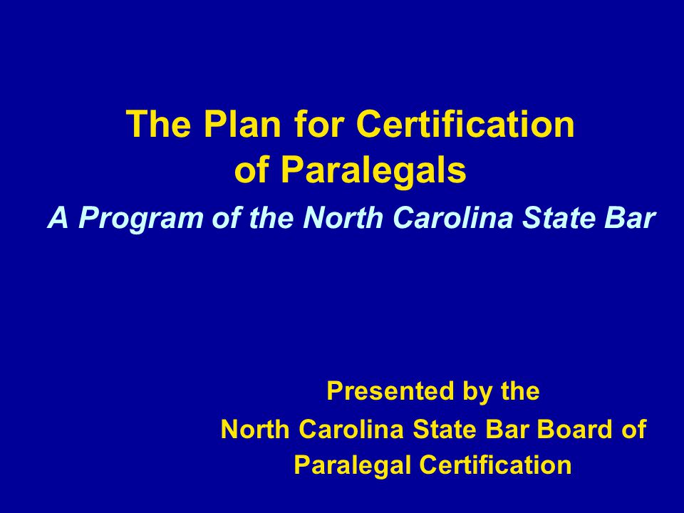 The Plan For Certification Of Paralegals A Program Of The North