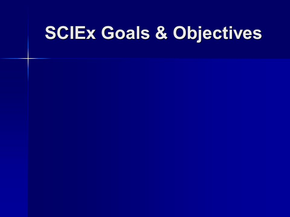 SCIEx Goals & Objectives
