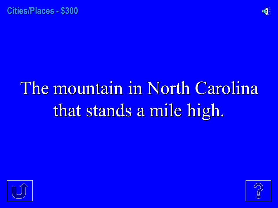 Cities/Places - $200 The largest city in North Carolina