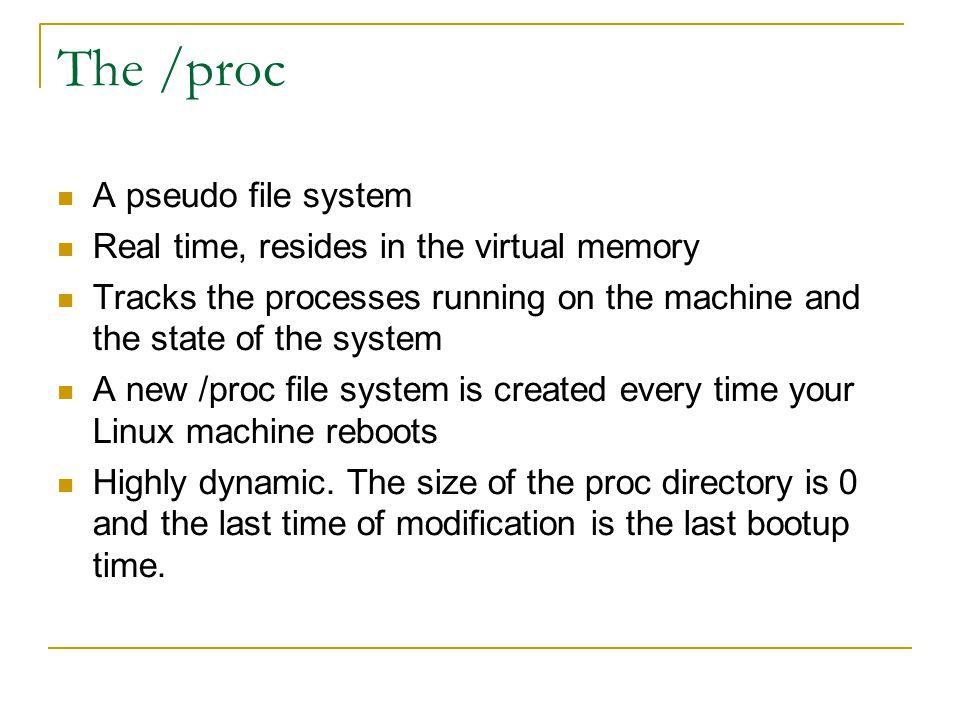 Linux File systems – The /proc Pawan Jain (2003CS10177