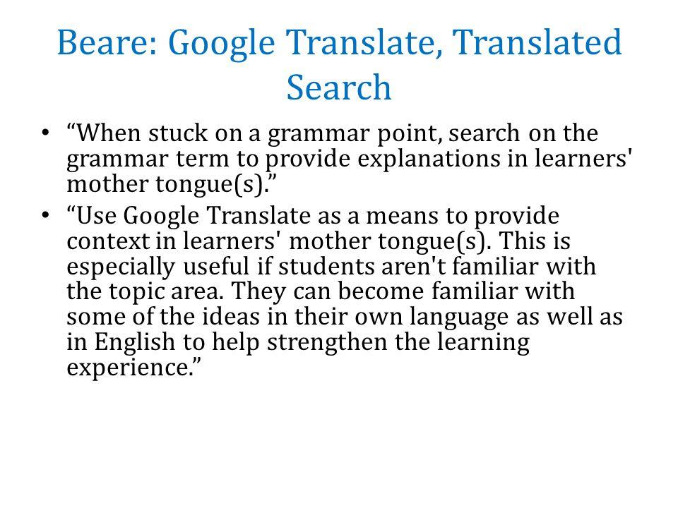 Translating Google Translate to the Language Classroom: Pitfalls and