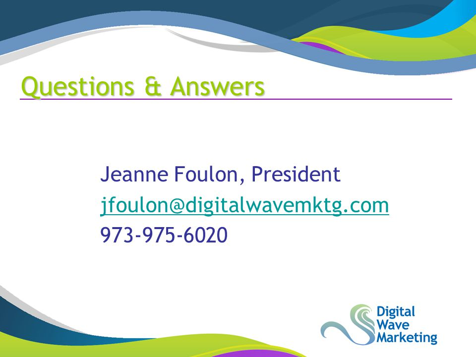 Questions & Answers Jeanne Foulon, President