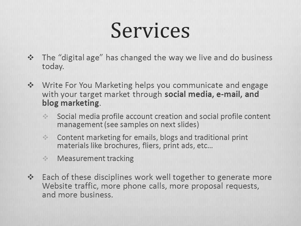Services  The digital age has changed the way we live and do business today.