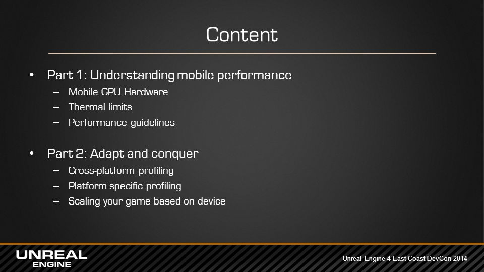 Unreal Engine 4 East Coast DevCon 2014 UE4 Mobile Performance Niklas