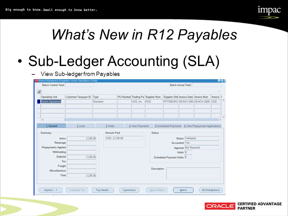 What's New in R12 Payables Sub-Ledger Accounting (SLA) –View Sub-ledger from Payables