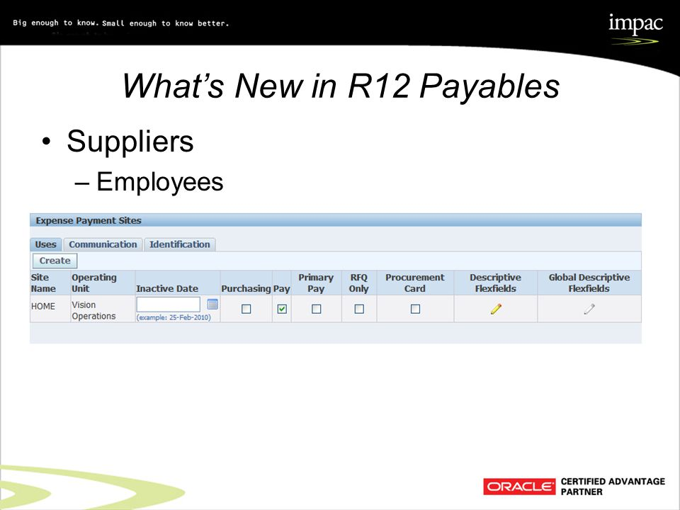 What's New in R12 Payables Suppliers –Employees