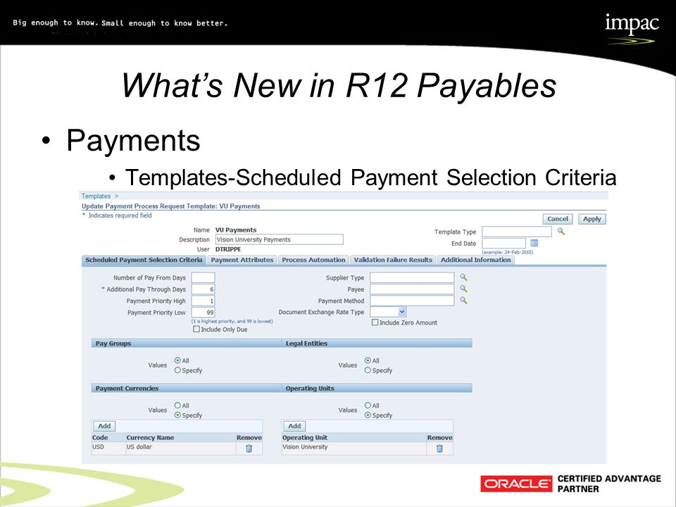 What's New in R12 Payables Payments Templates-Scheduled Payment Selection Criteria