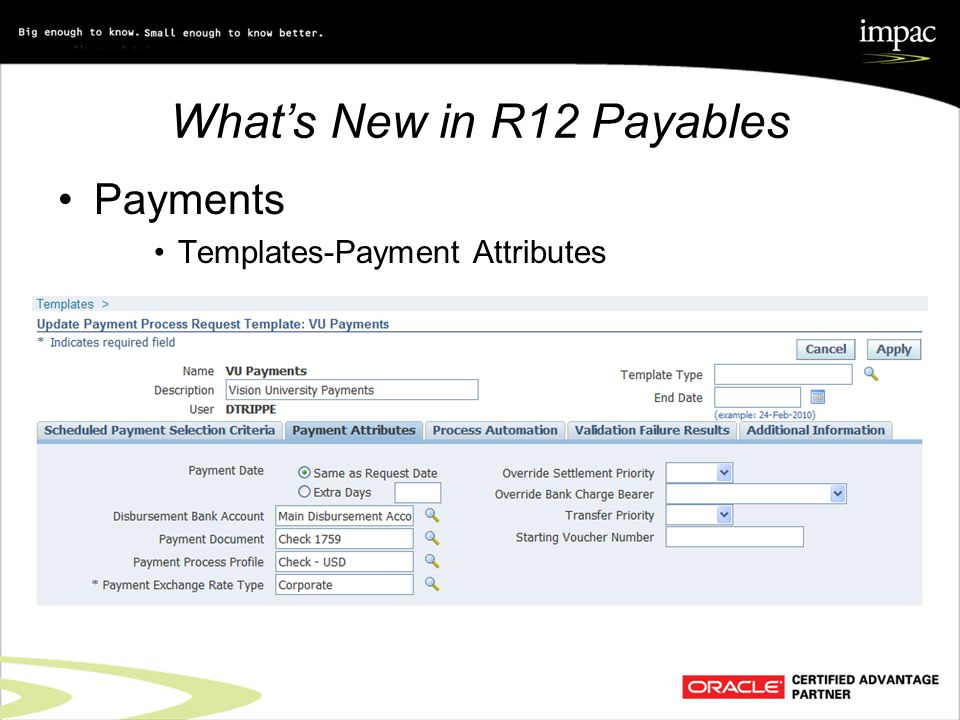 What's New in R12 Payables Payments Templates-Payment Attributes