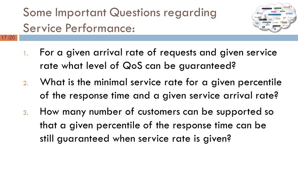 17 /20 Some Important Questions regarding Service Performance: 1.