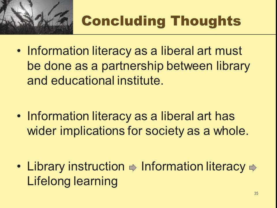 Information Literacy As A Liberal Art Journal