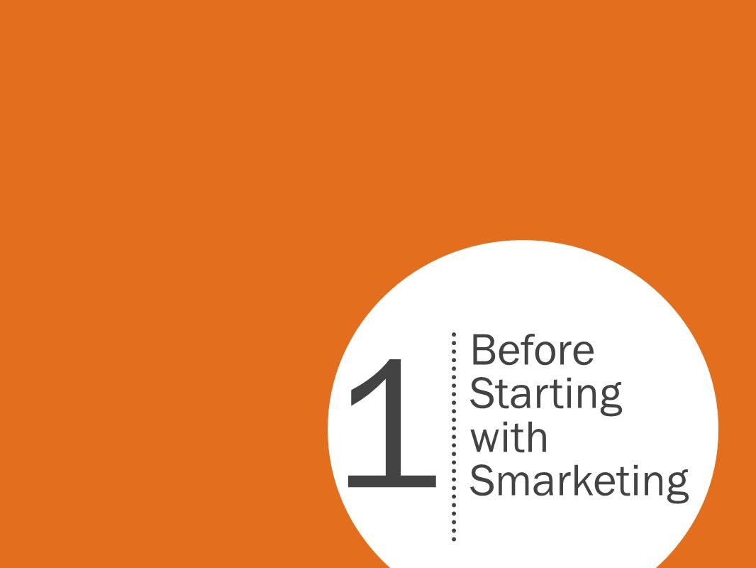 Before Starting with Smarketing 1