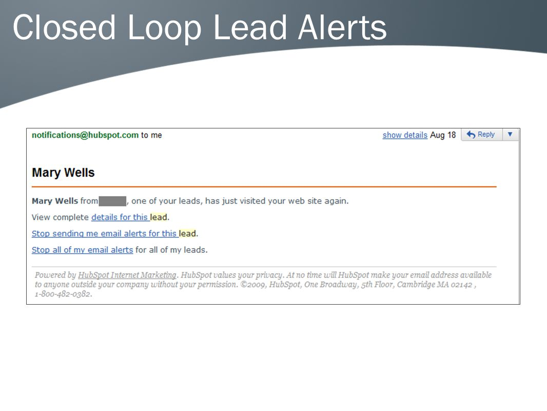 Closed Loop Lead Alerts
