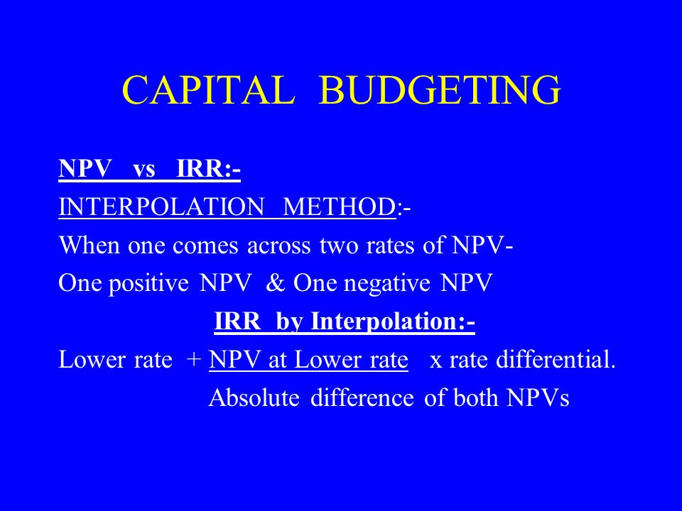 CAPITAL BUDGETING Involves decision to invest current funds
