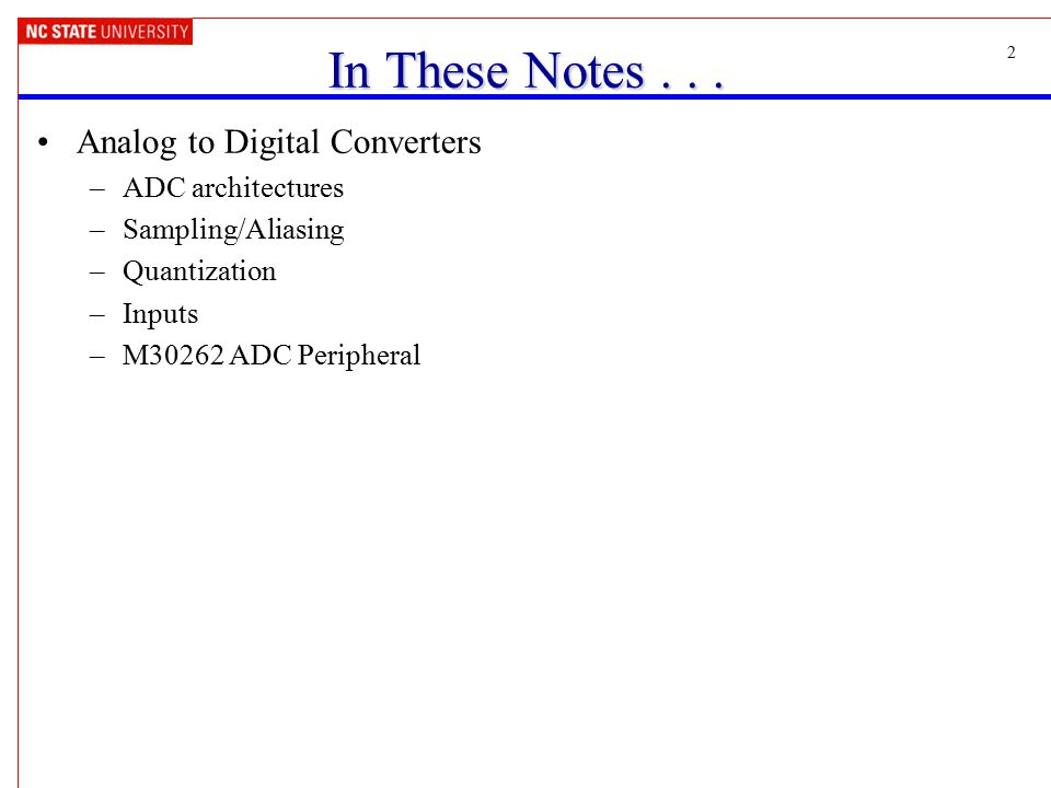 1 analog to digital conversion lecture 8 2 in these notes analog