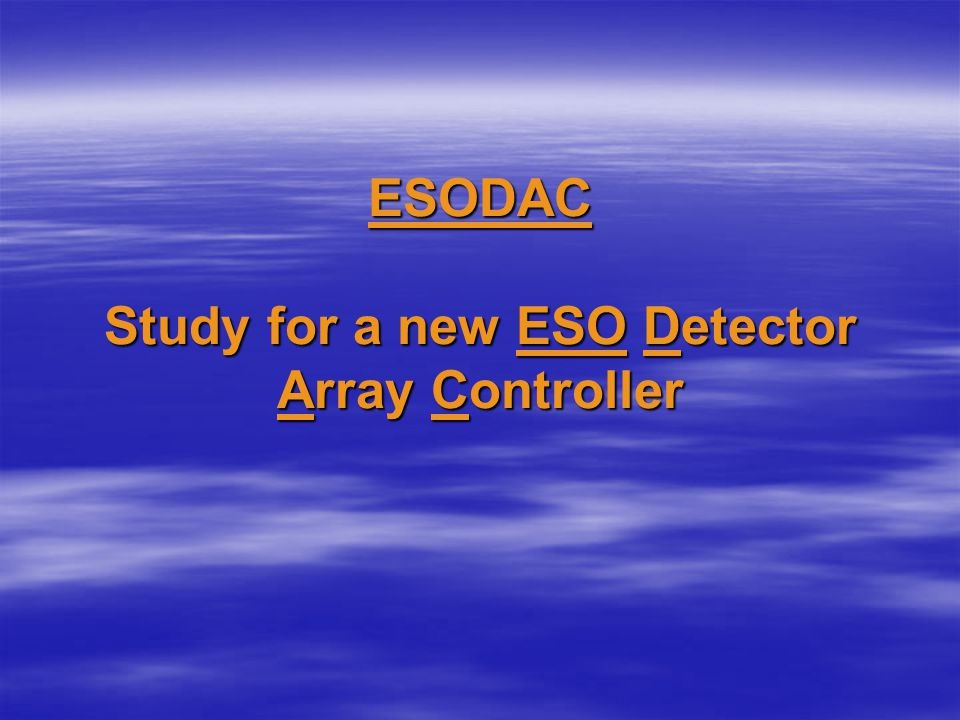 ESODAC Study for a new ESO Detector Array Controller