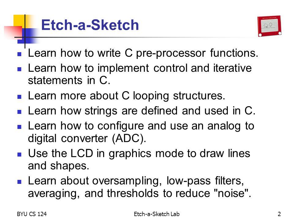 BYU CS 124Etch-a-Sketch Lab1 Lab 10b – Etch-a-Sketch