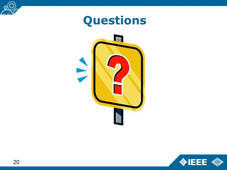 Advanced Learning Workshop – Status (14 June 2013) 20 Questions