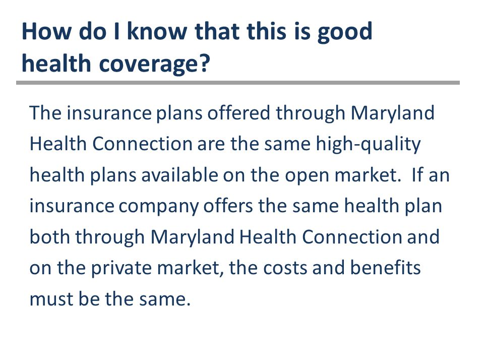 How do I know that this is good health coverage.