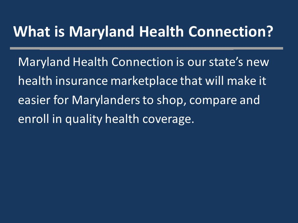 What is Maryland Health Connection.