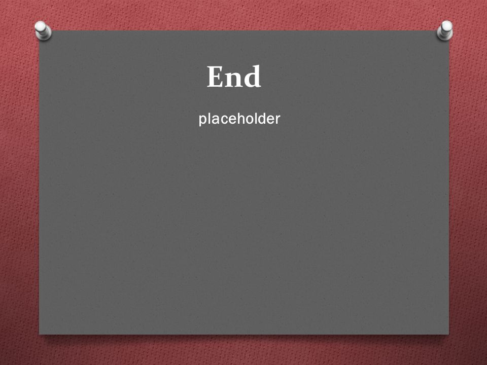 End placeholder