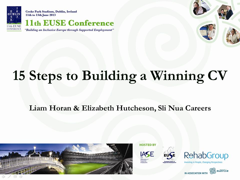 15 Steps to Building a Winning CV Liam Horan & Elizabeth Hutcheson, Sli Nua Careers