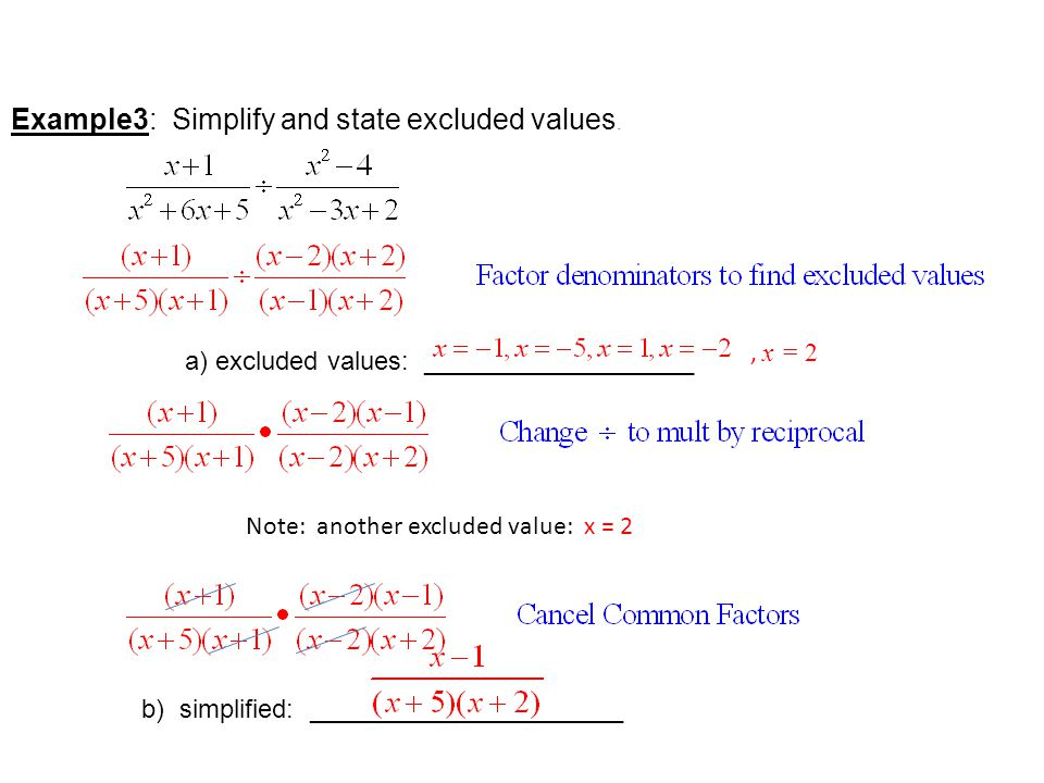Example3: Simplify and state excluded values.