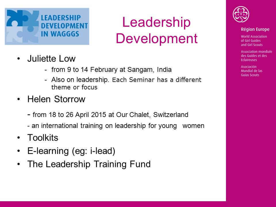 Leadership Development Juliette Low -from 9 to 14 February at Sangam, India -Also on leadership.