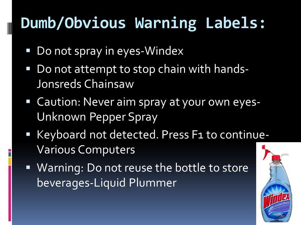 Alana Kiteley And Avery Morettin Dumbobvious Warning Labels Do