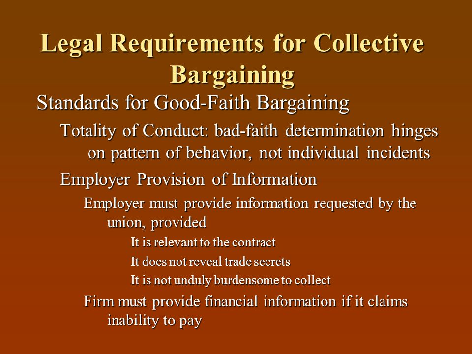 Legal Requirements for Collective Bargaining 1) Notification of