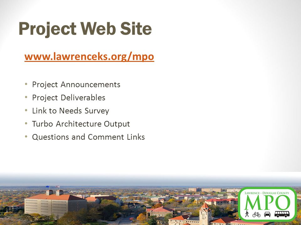 Project Web Site   Project Announcements Project Deliverables Link to Needs Survey Turbo Architecture Output Questions and Comment Links