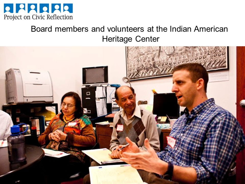 Board members and volunteers at the Indian American Heritage Center