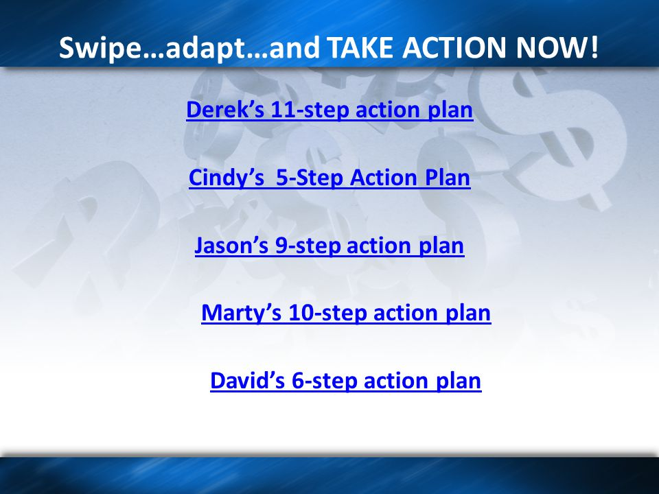 Swipe…adapt…and TAKE ACTION NOW.