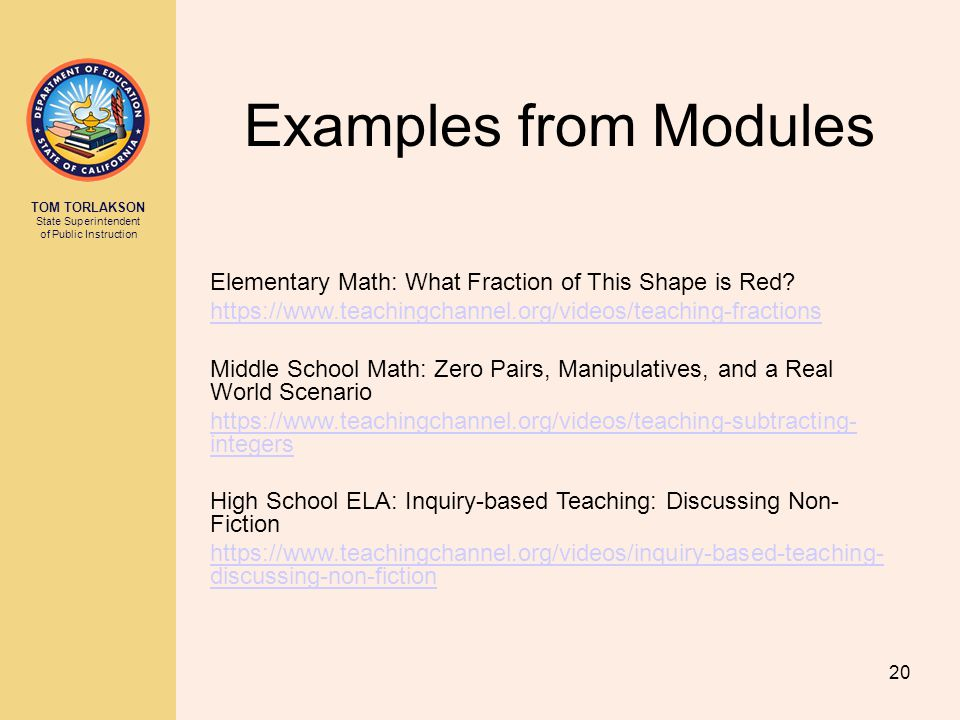 TOM TORLAKSON State Superintendent of Public Instruction Examples from Modules 20 Elementary Math: What Fraction of This Shape is Red.