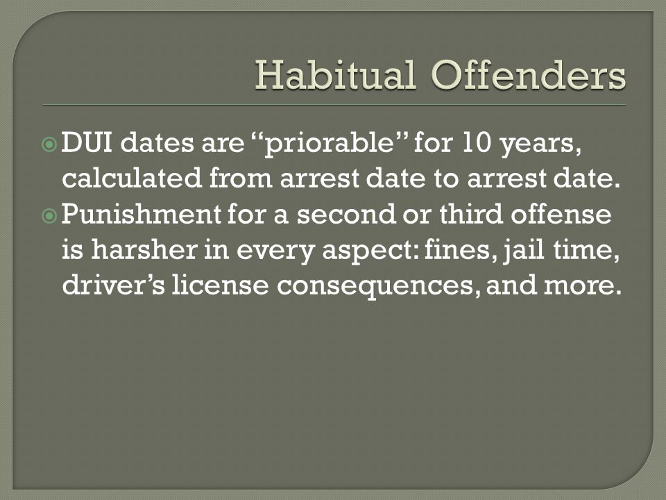  DUI dates are priorable for 10 years, calculated from arrest date to arrest date.