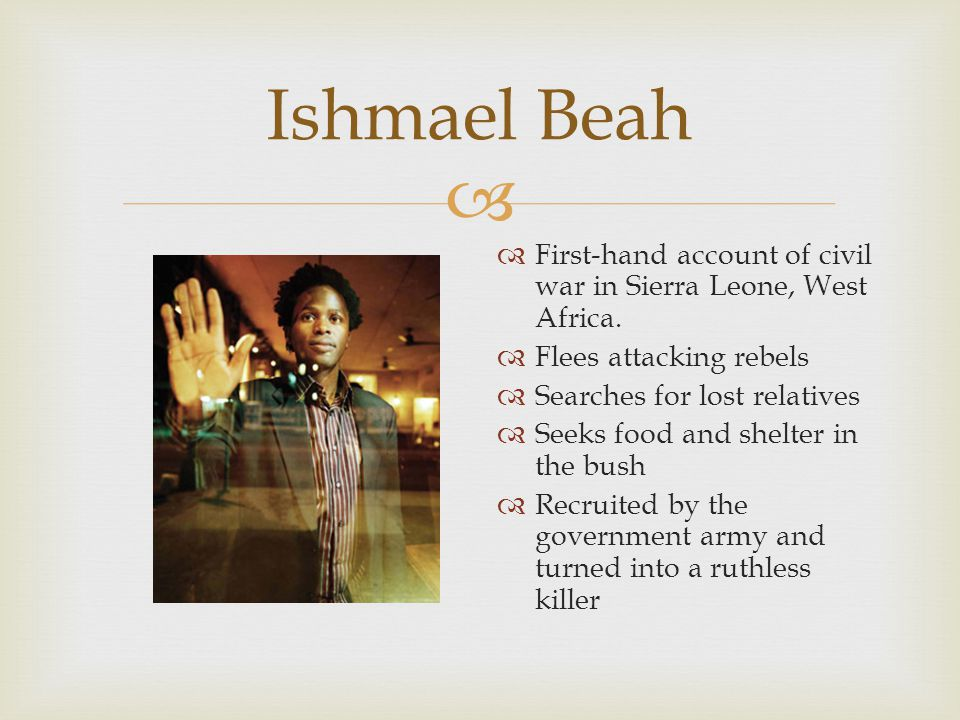 Memoirs of a Boy Soldier by Ishmael Beah   A Long Way Gone  In