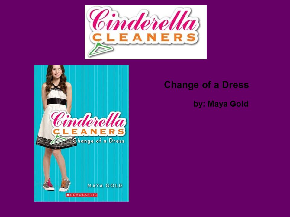 Change Of A Dress By Maya Gold Setting The Setting Is Mostly At