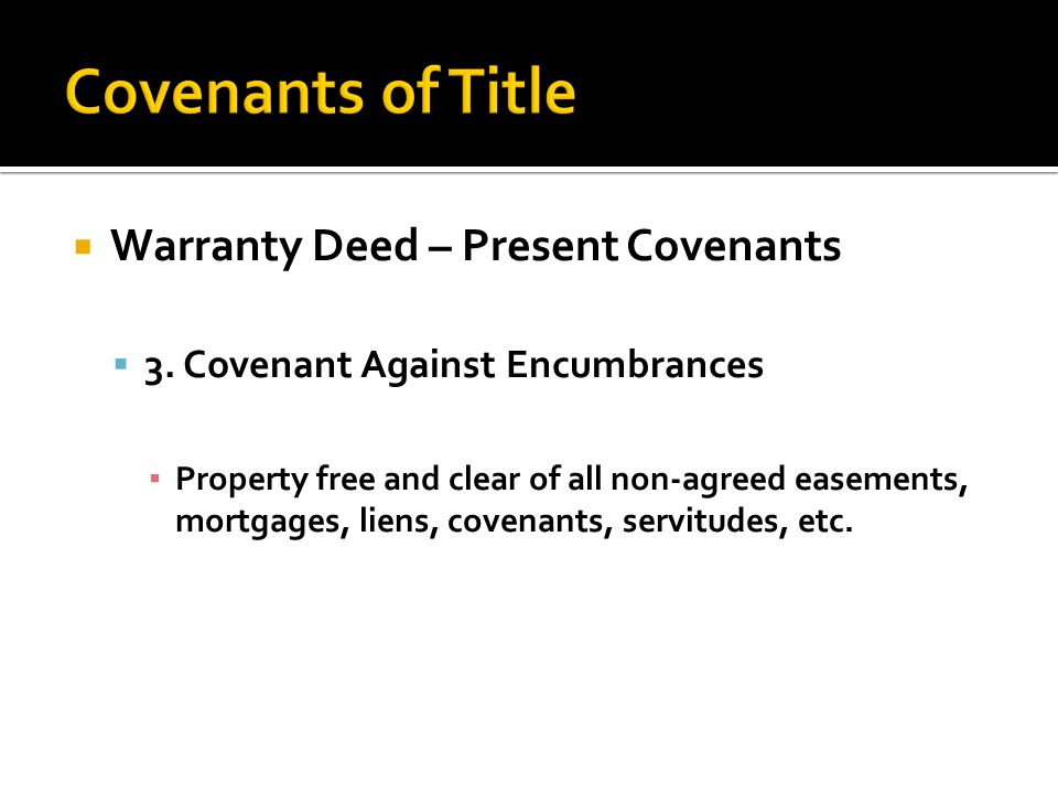  Warranty Deed – Present Covenants  3.